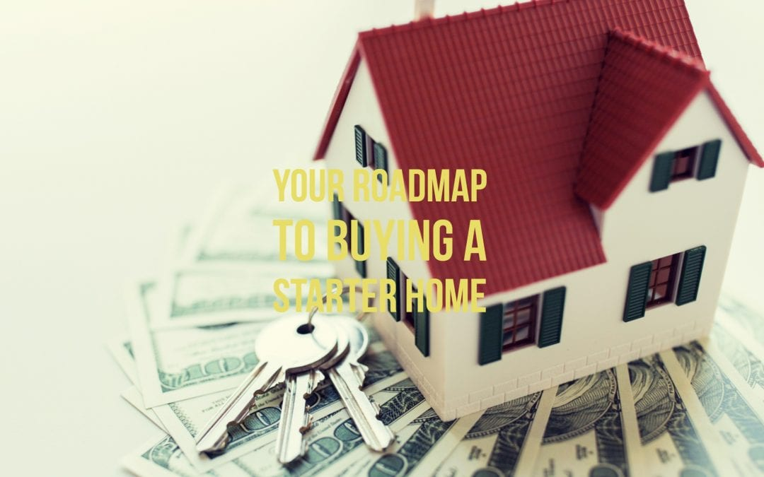Your roadmap to buying a starter home