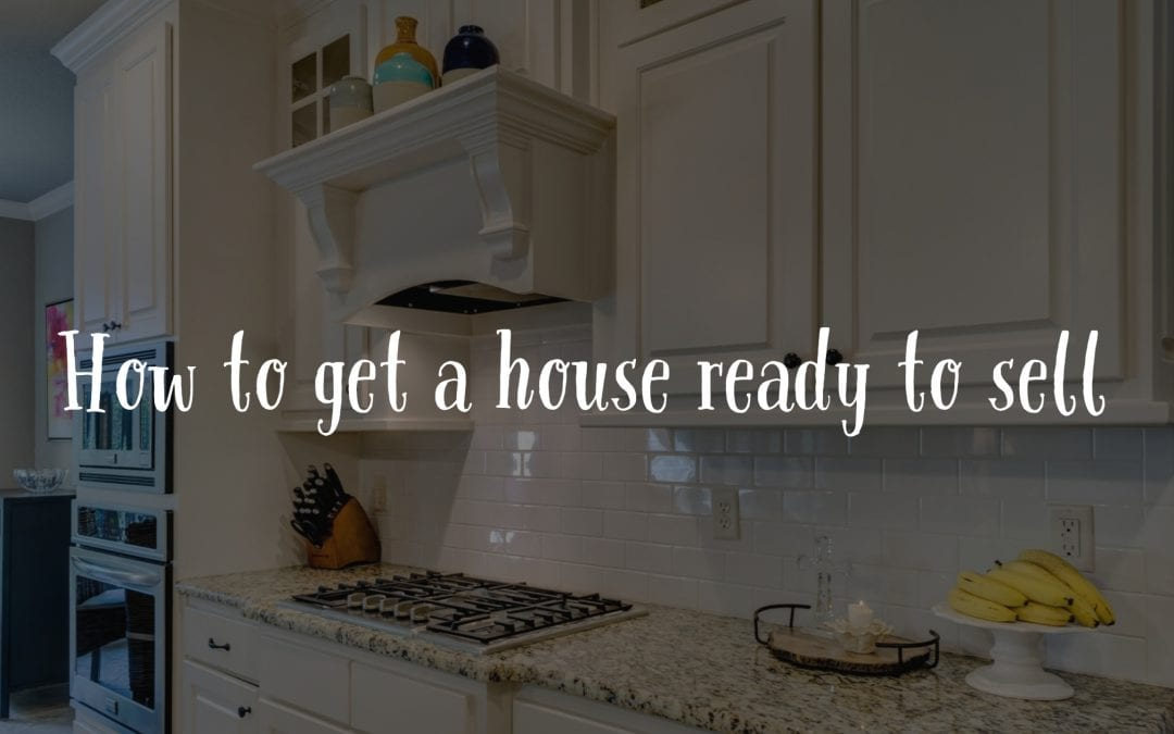 How to get a house ready to sell