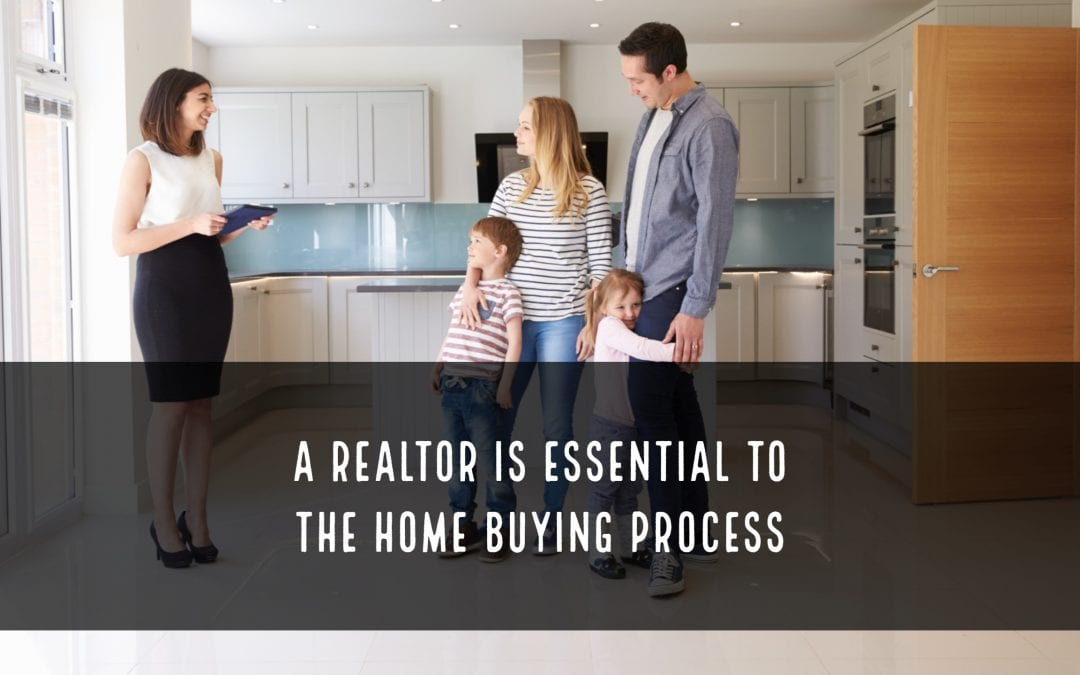 A Realtor is essential to the home buying process