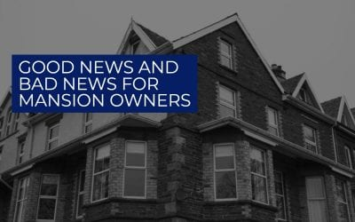 Good news and bad news for mansion owners